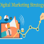 Tips For Effective Digital Marketing Strategy To Grow Your Business