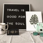 Travel is the good for soul