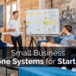 Small Business Phone Systems for Startups